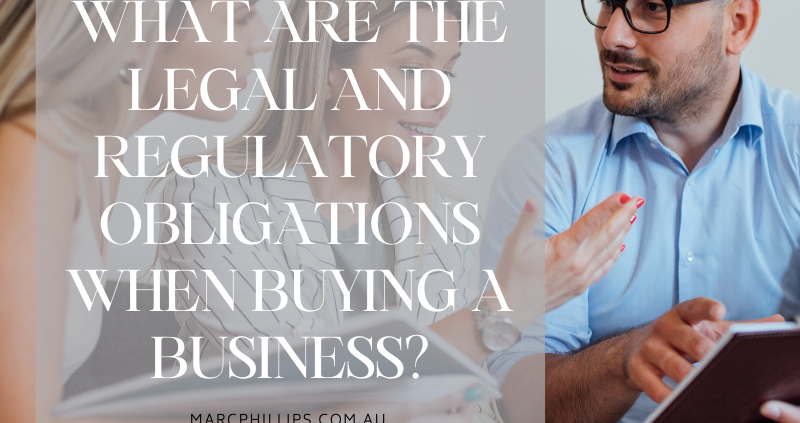 What are the Legal and Regulatory Obligations When Buying a business