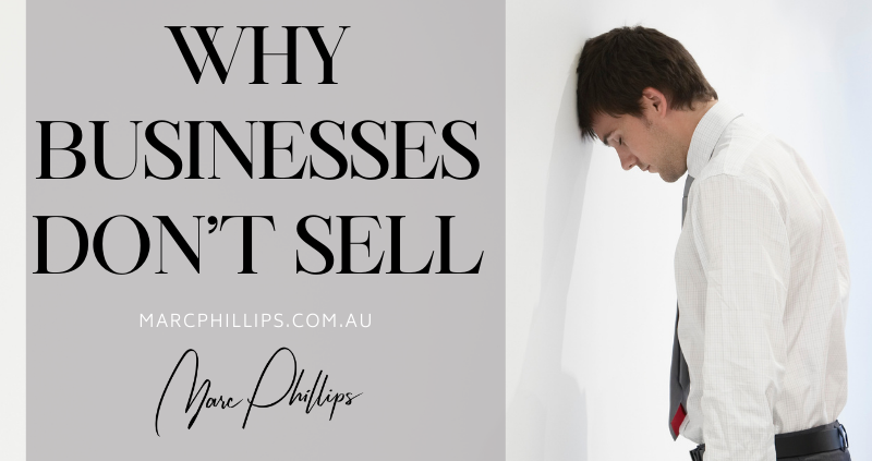 Why Businesses Don't Sell