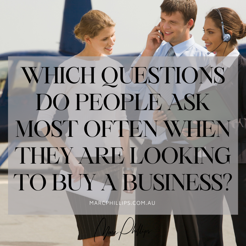 Which Questions Do People Ask Most Often When They are Looking to Buy a Business